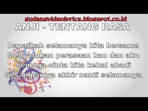 Anji   Tentang Rasa Video Lyrics