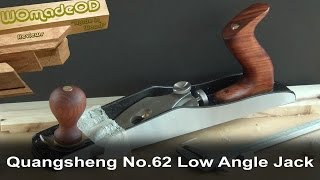Quangsheng No.62 Low Angle Jack Plane Review