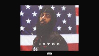 "Nipsey Hussle - ""Intro"" ft. Kendrick Lamar (Audio)"