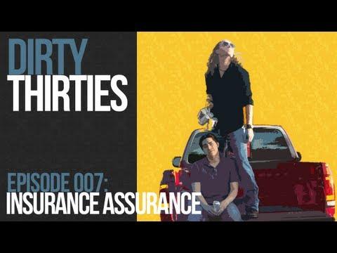 Episode 007 ~ Insurance Assurance
