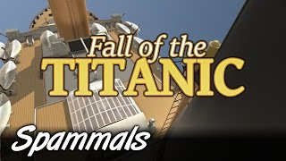 Fall Of The Titanic | Part 3 | Final Word