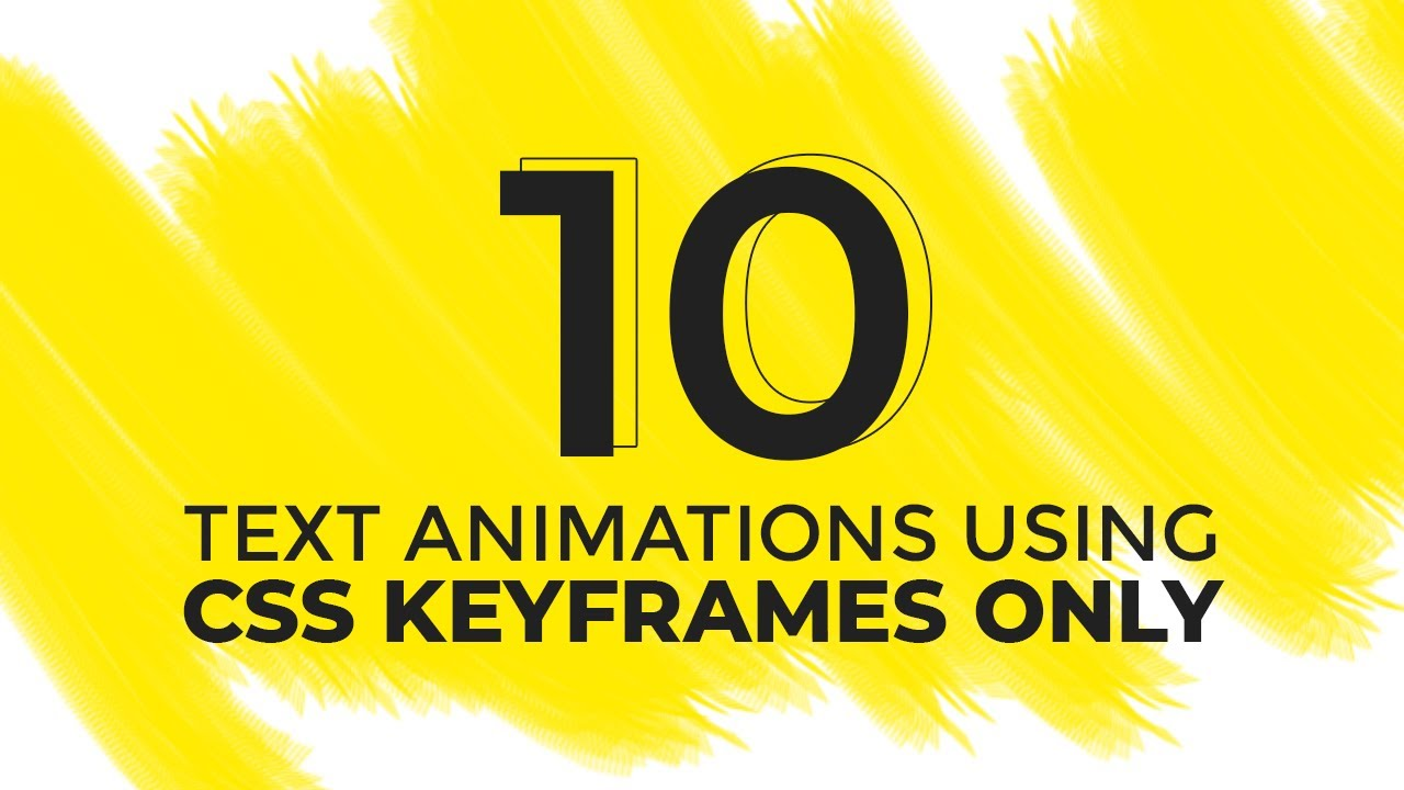 10 Text Animation Effects Using CSS Keyframes Only