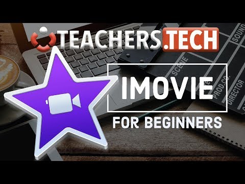 How to Use iMovie  - Designed Specifically For Beginners