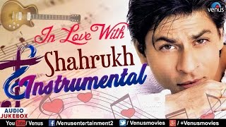 Gambar cover In Love With Shahrukh Khan - Instrumental Songs | Audio Jukebox | 90's Romantic Hindi Songs