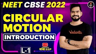 Circular Motion Class 11 L1   Introduction   NEET 2022 Preparation   NEET Physics   Sachin Sir
