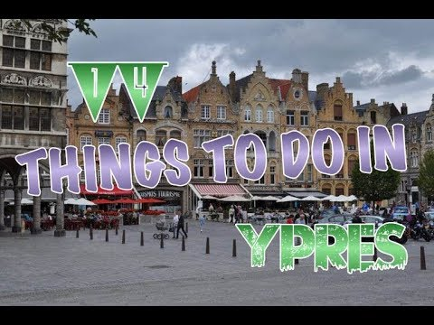 Top 14 Things To Do In Ypres, Belgium
