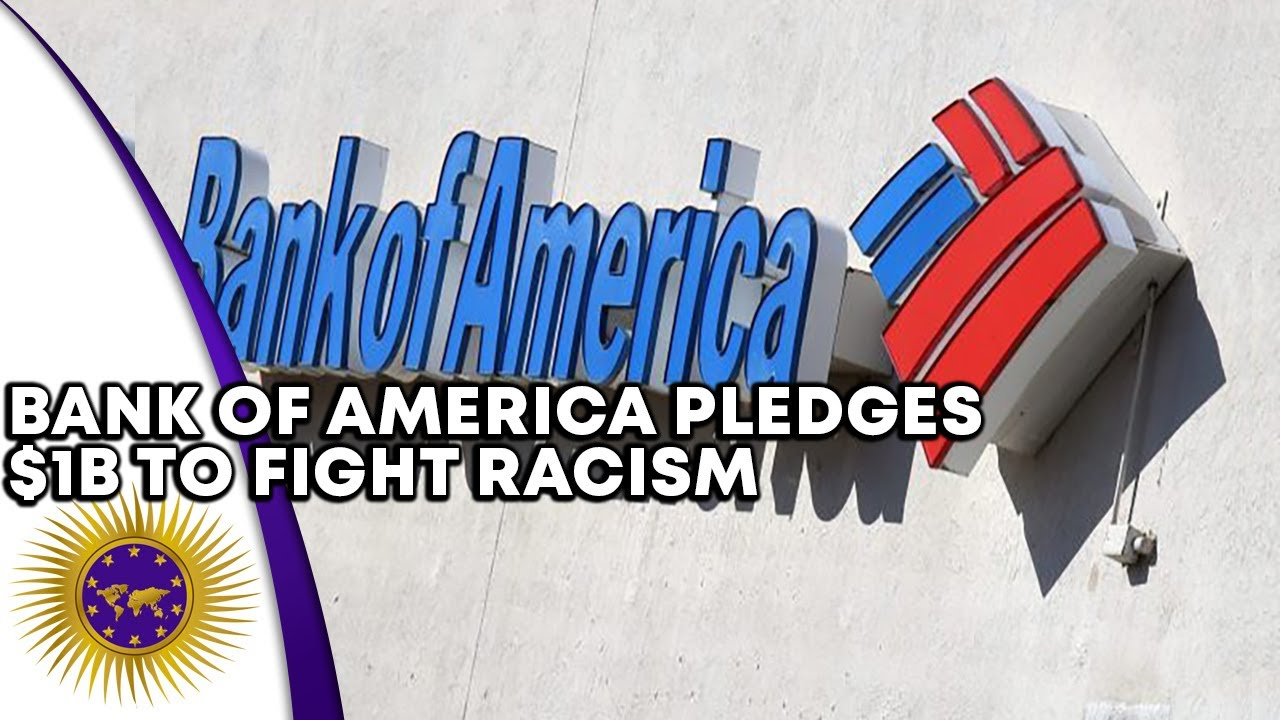 Bank of America Pledges $1B To End Racial & Economical Inequality