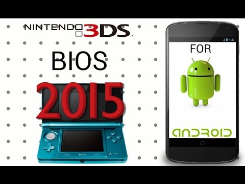 New 2015 3DS BIOS FOR ANDROID