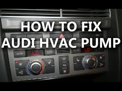 How to fix Audi HVAC pump - when the air blows hot despite the cold setting