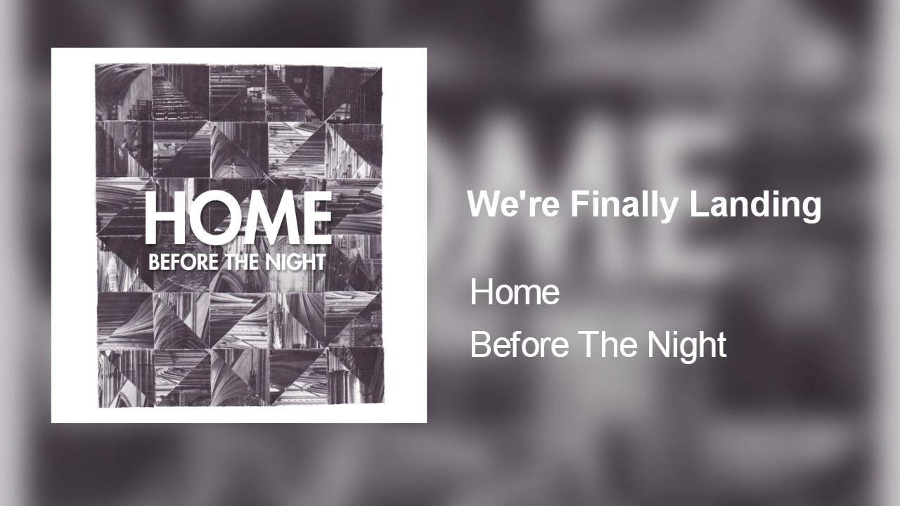 we are home