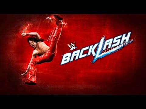 WWE Backlash 2017: Official Theme Song -