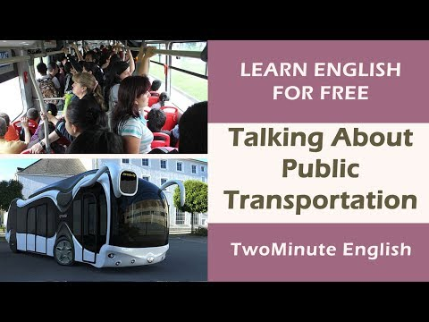Talking About Public Transportation - Public Transport Vocabulary