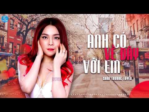 Anh Có Về Đây Với Em Remix - Saka Trương Tuyền
