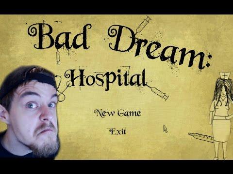 Bad Dream Hospital: Sounds like it hurts
