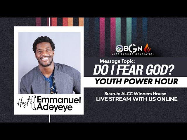 Do I Fear God?   Emmanuel Adeyeye   ALCC Blessed Generation
