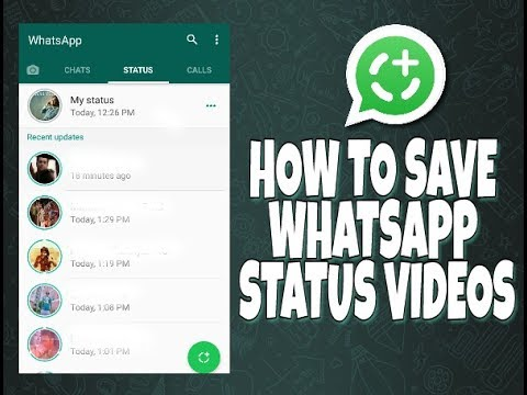 HOW TO SAVE YOUR FRIENDS WHATSAPP STATUS VIDEOS EASILY