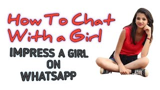 how to chat with girl on whatsapp || how to impress a girl🔥🔥🔥