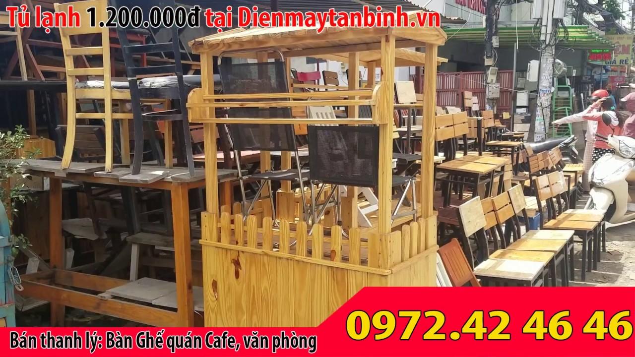 Bán Thanh lý: Bàn ghế đẹp Quán Cafe, Quán Nhậu, Văn Phòng…giá rẻ TP.HCM