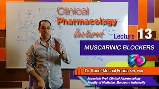 Autonomic Pharmacology - Lec 13 - Muscarinic blockers