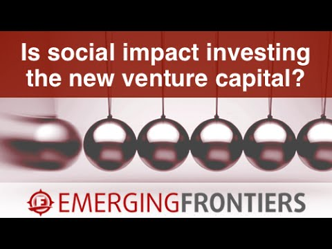 Is Social Impact Investing the new Venture Capital?