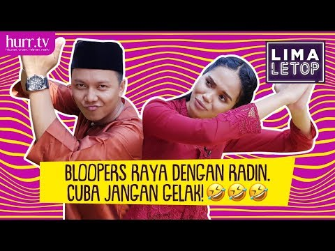 LimaLeTop! | Bloopers Raya Dengan Radin ERA! Cuba Jangan Gelak! ;p