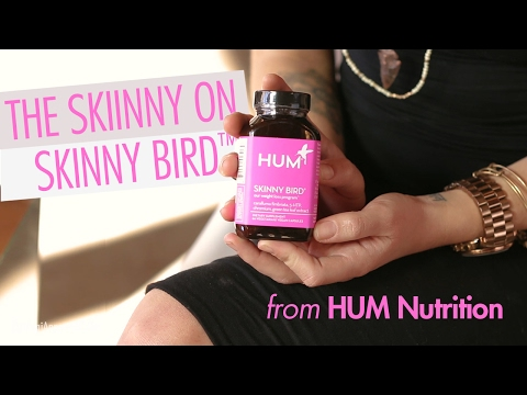 The Skinny on HUM Nutrition's Skinny Bird Natural Weight Loss and Energy Supplement