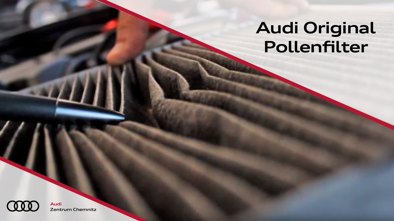 Audi pollenfilter audi zentrum chemnitz youtube for Interieur filter
