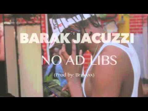 Barak Jacuzzi- No Ad Libs (Audio)
