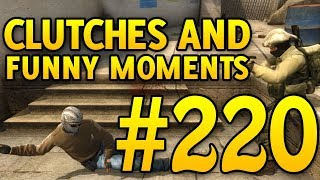 CSGO Funny Moments and Clutches #220 - CAFM CS GO