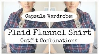 Ways to Wear a Plaid Flannel Shirt