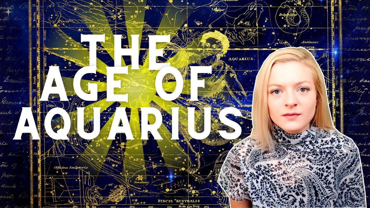 The Age Of Aquarius & How It Is Impacting Us