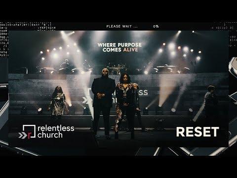 The Reset | Relentless Church NYE