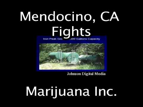 Mendocino County Fights Marijuana Inc.-