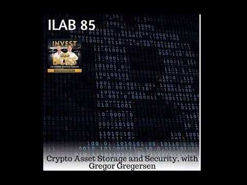 Crypto Asset Storage & Security (Gregor Gregersen on Invest