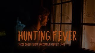 """Hunting Fever"" @JAKOBOWENS SHORT HORRORFILM CONTEST"