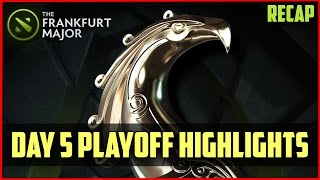 Frankfurt MAJOR: Day 5 Playoff Highlights DOTA 2