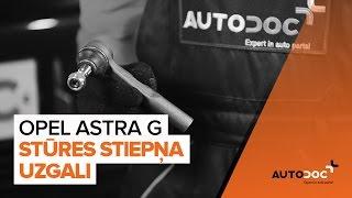 Kā nomainīt Stūres šķērsstiepņa uzgalis OPEL ASTRA G Hatchback (F48_, F08_) - video ceļvedis