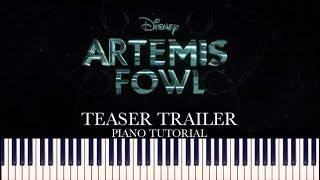 Artemis Fowl - Teaser Trailer (Piano Tutorial + Sheets)