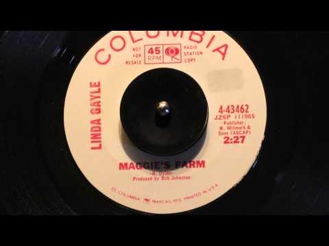 Linda Gayle - Maggie' s farm 7''