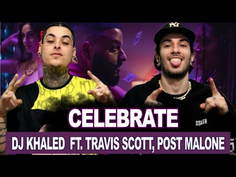 DJ Khaled - Celebrate Ft. Travis Scott, Post Malone | REACT / ANÁLISE VERSATIL