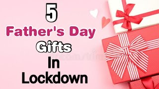 5 Best DIY Father's Day Gift Ideas During Quarantine | Fathers Day Gifts | Fathers Day Gifts 2020