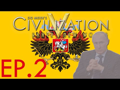 Sid Meier's Civilization V Ep. 2 | THE FOUNDING OF PUTIN SILVERLAM! |