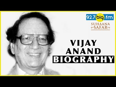 Vijay Anand Biography | Suhaana Safar