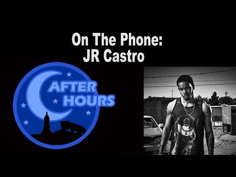 After Hours: JR Castro FULL Interview