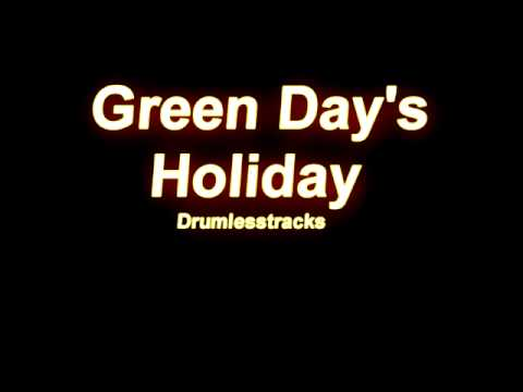 Green Day - Holiday [Drumlesstrack]