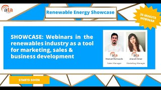 SHOWCASE: Webinars  in  the renewables industry as a tool for marketing,sales & business development
