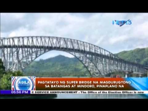 Pagtatayo ng super bridge na magdurugtong sa Batangas at Mindoro, pinaplano na