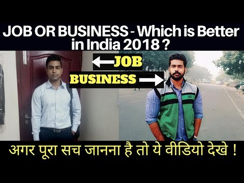 Job or Business - Which is Better in India ? |  Entrepreneurship | Job vs Business | Hindi
