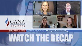 Working Virtually Webinar Series - Part 1: The CANA Virtual Way