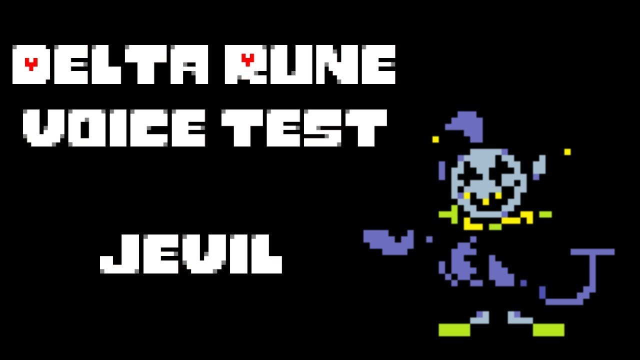[Delta Rune Voice Test] - Jevil